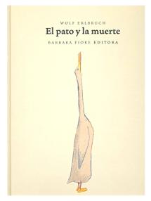 El pato y la muerte - Barbara Fiore